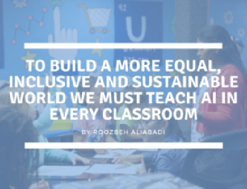 To Build a More Equal, Inclusive and Sustainable World We Must Teach AI in Every Classroom
